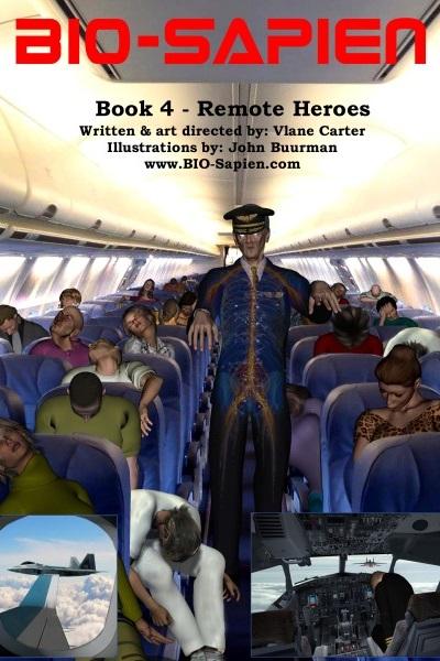 BIO-SAPIEN Book 4: Remote Heroes