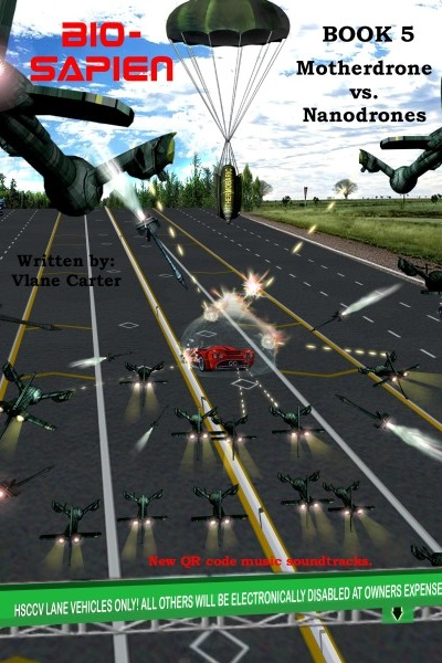 BIO-SAPIEN Book 5: Motherdrone vs Nanodrones