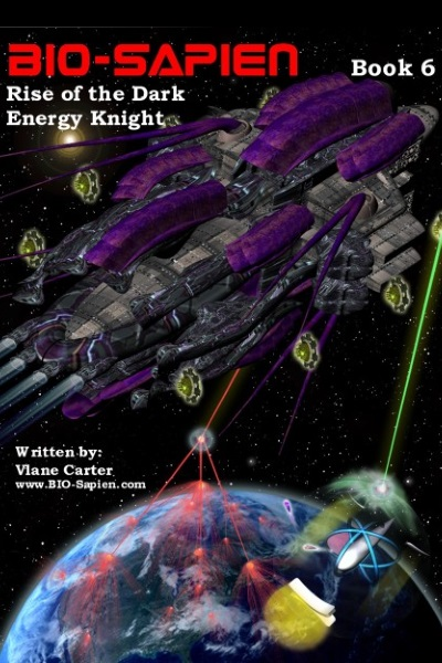 BIO-SAPIEN Book 6: Rise of the Dark Energy Knight